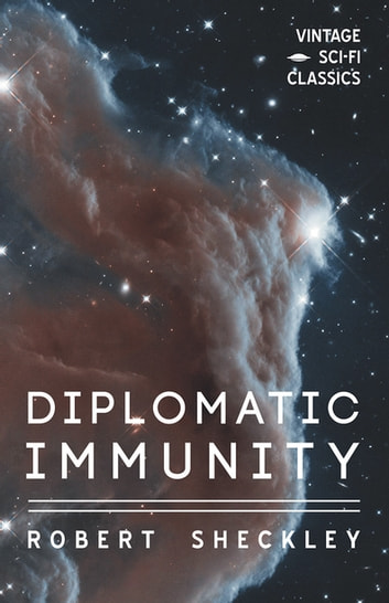 Diplomatic Immunity ebook by Robert Sheckley
