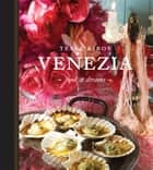 Venezia eBook by Tessa Kiros