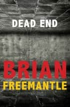 Dead End ebook by Brian Freemantle