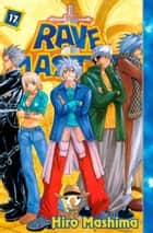 Rave Master - Volume 17 ebook by Hiro Mashima