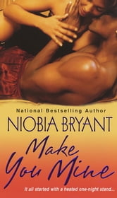 Make You Mine ebook by Niobia Bryant