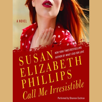 Call Me Irresistible audiobook by Susan Elizabeth Phillips