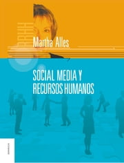 Social Media y Recursos Humanos ebook by Martha Alles