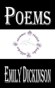 Poems by Emily Dickinson (Illustrated) - Three Series, Complete ebook by Emily Dickinson