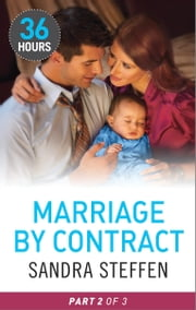 Marriage by Contract Part 2 ebook by Sandra Steffen