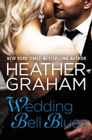 Wedding Bell Blues ebook by Heather Graham