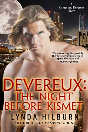 Devereux: The Night Before Kismet ebook by Lynda Hilburn