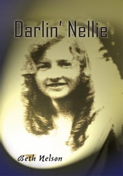 Darlin' Nellie ebook by Beth Nelson