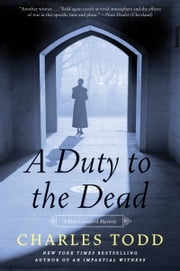 A Duty to the Dead ebook by Charles Todd
