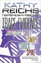 Trace Evidence ebook by Kathy Reichs,Brendan Reichs
