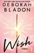 Wish - The Wolfs of New York, #2 ebook by Deborah Bladon