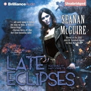Late Eclipses - An October Daye Novel audiobook by Seanan McGuire