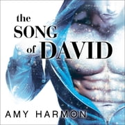 The Song of David audiobook by Amy Harmon