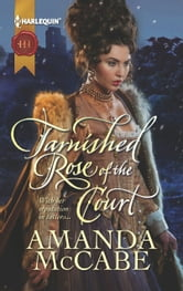 Tarnished Rose of the Court ebook by Amanda McCabe