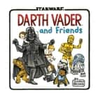 Darth Vader and Friends ebook by Jeffrey Brown
