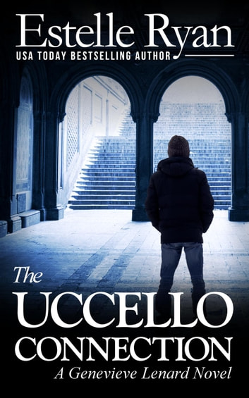 The Uccello Connection - Genevieve Lenard, #10 ebook by Estelle Ryan