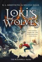 Loki's Wolves ebook by K. L. Armstrong, Melissa Marr