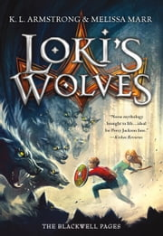 Loki's Wolves ebook by K. L. Armstrong,Melissa Marr