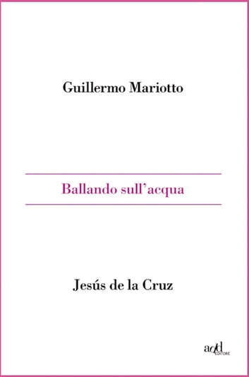 Ballando sull'acqua ebook by Guillermo Mariotto
