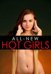 All-New Hot Girls - An erotic photo book - Volume 1 ebook by Donna Markham