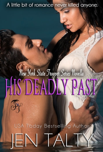 His Deadly Past ebook by Jen Talty