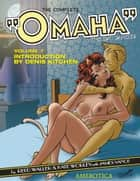 "The Complete ""Omaha"" the Cat Dancer: Volume 7 ebook by Reed Waller,Kate Worley,James Vance"