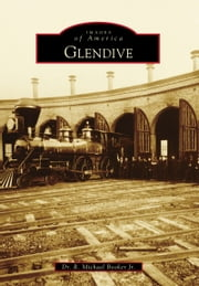 Glendive ebook by Dr. R. Michael Booker Jr