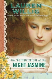 The Temptation of the Night Jasmine ebook by Lauren Willig