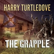 The Grapple audiobook by Harry Turtledove
