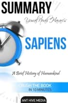 Yuval Noah Harari's Sapiens: A Brief History of Mankind Summary ebook by Ant Hive Media