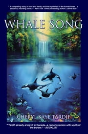 Whale Song ebook by Cheryl Kaye Tardif
