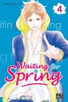 Waiting for spring T04 ebook by ANASHIN