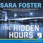 The Hidden Hours audiobook by Sara Foster