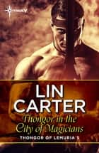 Thongor in the City of Magicians ebook by