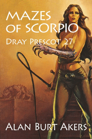 Mazes of Scorpio - Dray Prescot 27 ebook by Alan Burt Akers