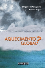 Aquecimento global? ebook by Kobo.Web.Store.Products.Fields.ContributorFieldViewModel