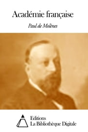 Académie française ebook by Paul de Molènes