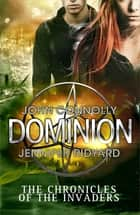 Dominion ebook by John Connolly, Jennifer Ridyard