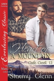 Heart of a Mountain ebook by Stormy Glenn