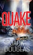Quake eBook by Jack Douglas