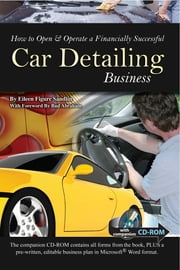 How to Open & Operate a Financially Successful Car Detailing Business ebook by Eileen Sandlin