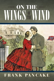 On the Wings of the Wind ebook by Frank Pancake