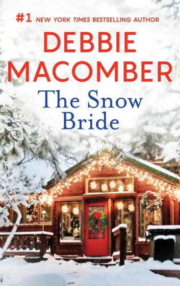 The Snow Bride ebook by Debbie Macomber