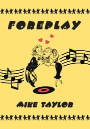 Foreplay ebook by Mike Taylor