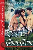 Claiming Kristen ebook by Penn, Jenny