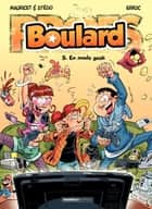 Boulard - Tome 5 - En mode geek ebook by Mauricet, Stédo, Erroc