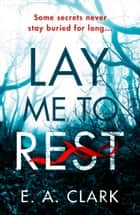 Lay Me to Rest ebook by