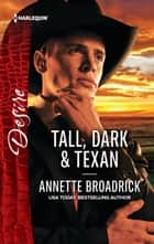 Tall, Dark & Texan ebook by Annette Broadrick