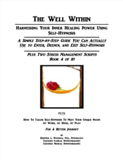 The Well Within: Self-Hypnosis for Stress Management ebook by Kristina Woodall