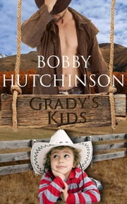 Grady's Kids ebook by Bobby Hutchinson